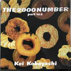 Kei Kobayashi - The 2000 Number mp3 herunterladen