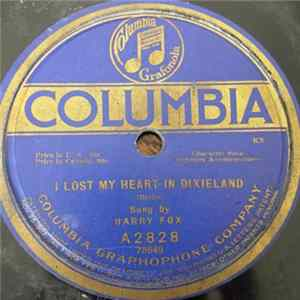 Harry Fox - I Lost My Heart In Dixieland / Bless My Swanee River Home mp3 herunterladen
