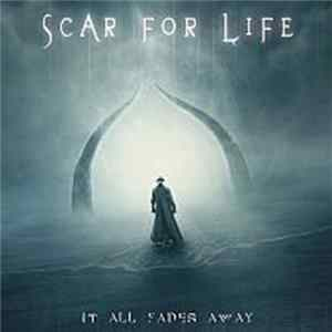 Scar For Life - It All Fades Away mp3 herunterladen