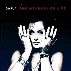 Dajla - The Meaning Of Life mp3 herunterladen