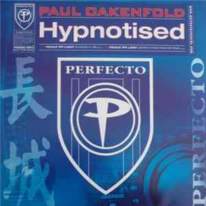 Paul Oakenfold - Hypnotised mp3 herunterladen