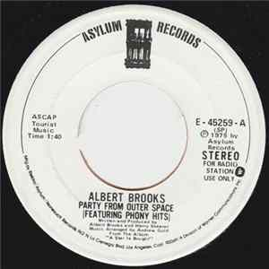 Albert Brooks - Party From Outer Space (Featuring Phony Hits) / Phone Call To Americans (Letters To Americans) mp3 herunterladen