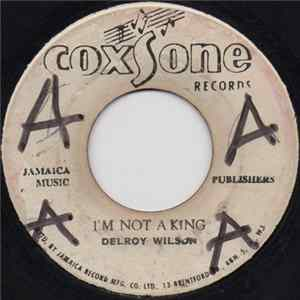 Delroy Wilson / The Soul Vendors - I'm Not A King / Pe-Da-Pa mp3 herunterladen