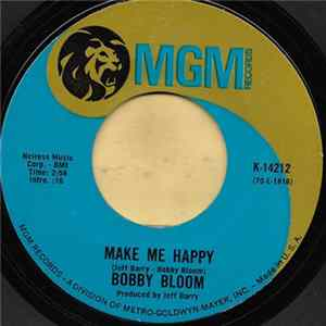 Bobby Bloom - Make Me Happy / This Thing I've Gotten Into mp3 herunterladen