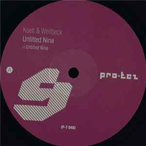 Koett & Wellbeck - Untitled Nine mp3 herunterladen