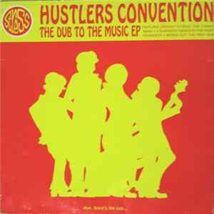 Hustlers Convention - The Dub To The Music EP mp3 herunterladen