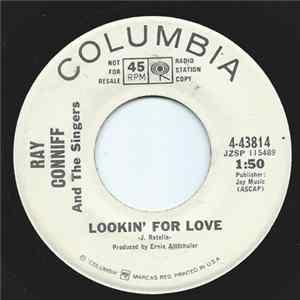 Ray Conniff And The Singers - Lookin' For Love / It Takes Two mp3 herunterladen