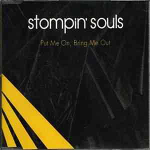 Stompin' Souls - Put Me On, Bring Me Out mp3 herunterladen