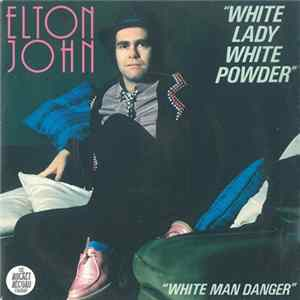 Elton John - White Lady White Powder mp3 herunterladen