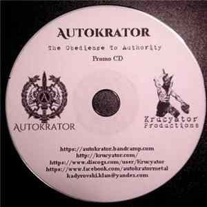 Autokrator - The Obedience to Authority mp3 herunterladen