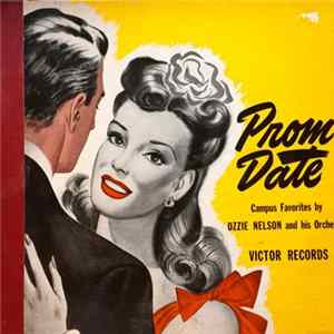 Ozzie Nelson And His Orchestra - Prom Date mp3 herunterladen