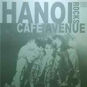 Hanoi Rocks - Cafe Avenue mp3 herunterladen
