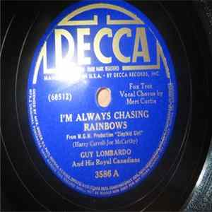 Guy Lombardo And His Royal Canadians - I'm Always Chasing Rainbows / Tea For Two mp3 herunterladen