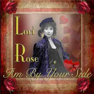 Lori Rose - I'm By Your Side mp3 herunterladen