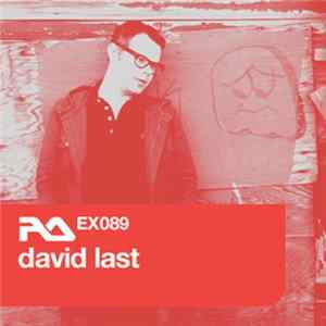 David Last - RA.EX089 David Last mp3 herunterladen