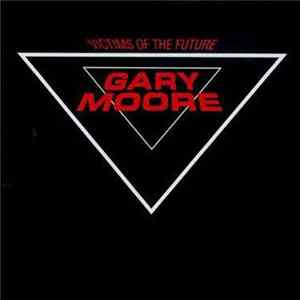 Gary Moore - Victims Of The Future mp3 herunterladen
